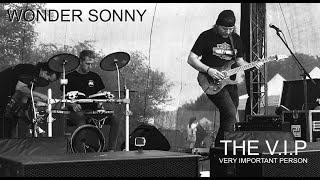 Video WONDER SONNY © 1988 THE V.I.P™ (Prague Live 15.9.2018)