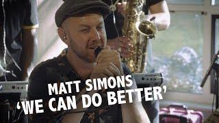 Matt Simons - 'We Can Do Better' live @ Ekdom in de Ochtend
