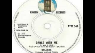 Orleans - Dance With Me (1975) - YouTube