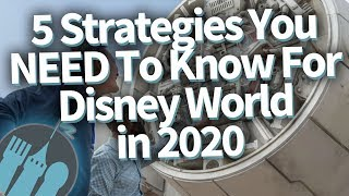 5 Strategies You NEED To Have For Disney World In 2020