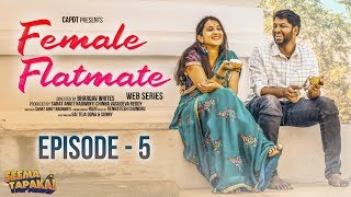Female Flatmate (Web Series) Episode 5 | SPEED BREAKER | CAPDT | SEEMA TAPAKAI