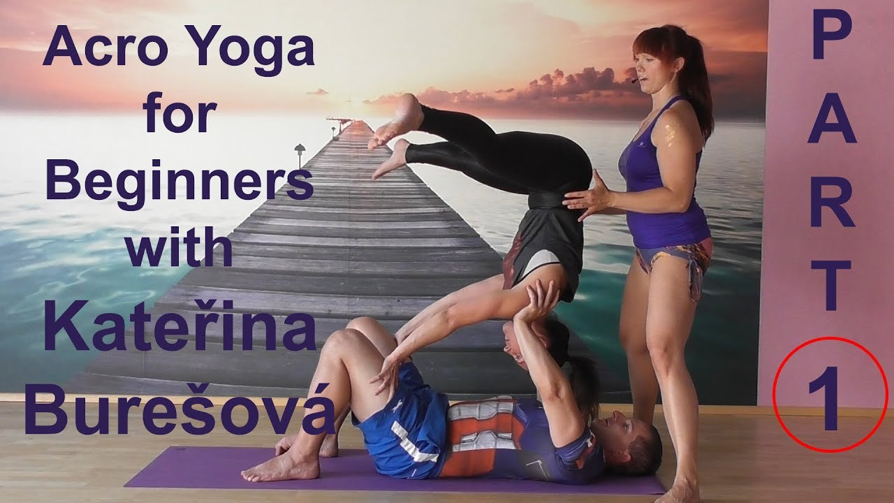 Acro Yoga for Beginners: Part1 - YouTube
