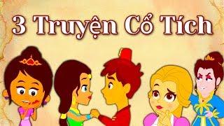 3 Truyện Cổ Tích Việt Nam   Kể Chuyện Cổ Tích   Phim hoạt hình   Kể chuyện bé nghe