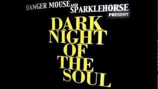 Revenge - Dark Night of the Soul - Danger Mouse Sparklehorse