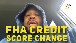 FHA  CREDIT SCORE COVID-19