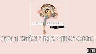 Issues   Julia Michaels (Lyrics Al Español E Inglés + Audio Oficial)