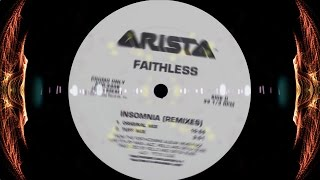 Faithless - Insomnia [ORIGINAL MIX - 1995 FULL 10:55 UK VERSION] 320kbs HQ