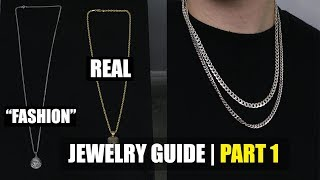 """Mens Jewelry Guide Part 1 - """"Fashion Jewelry Vs The Real Deal"""""""