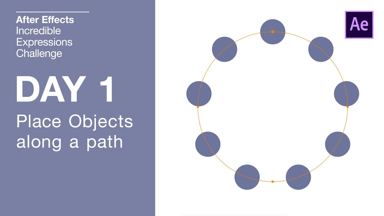 Day 1 – Place Objects Along A Path | After Effects
