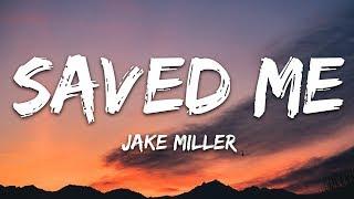 Jake Miller - SAVED ME (Lyrics)