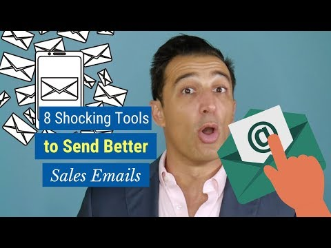 8 Shocking Tools to Send Better Sales Emails