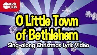 O LITTLE TOWN OF BETHLEHEM | Christmas Carols for Kids | Sing-along with lyrics