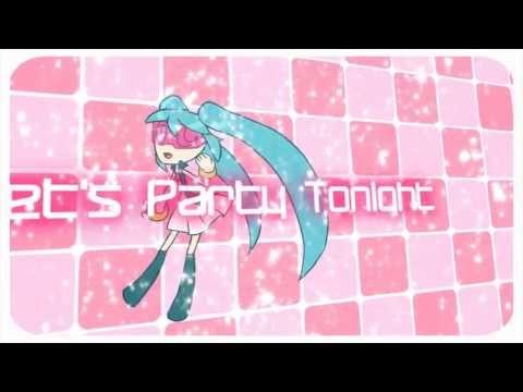 [MJQ Ft. Hatsune Miku English V3] - Lets Party Tonight [Miku EngV3 Version]