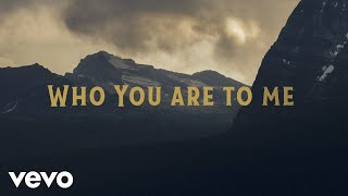 Who You Are To Me - Chris Tomlin feat. Lady A