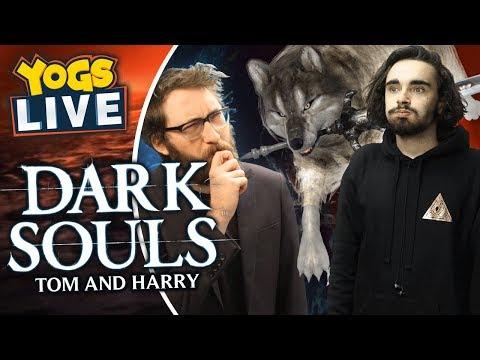 DARK SOULS - Tom & Harry! - 29/08/19