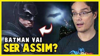 VISUAL DO BATMAN É REVELADO - O QUE EU ACHEI