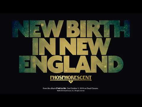 Phosphorescent - New Birth In New England video