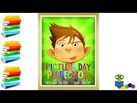 Picture Day Perfection - KIds Books Read Aloud