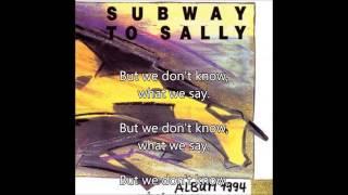 Subway To Sally - Album 1994 - But we don't know + Lyrics