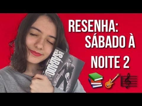 RESENHA: SÁBADO À NOITE 2 | Laura Noleto