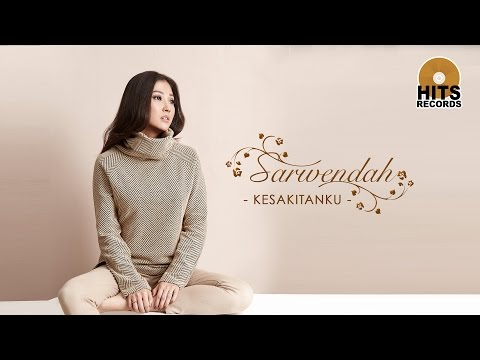Sarwendah - Kesakitanku [Official Music Video]