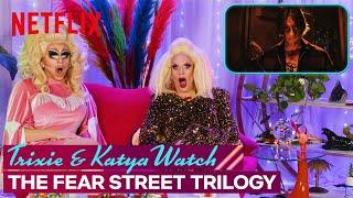 Drag Queens Trixie Mattel & Katya React to Fear Street   I Like to Watch   Netflix