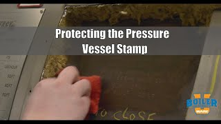 Protecting the Pressure Vessel Stamp