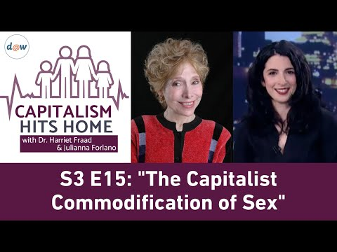 Capitalism Hits Home: The Capitalist Commodification of Sex