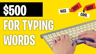 Earn $500+ FOR TYPING WORDS *New Typing Jobs 2021* | Make Money Online