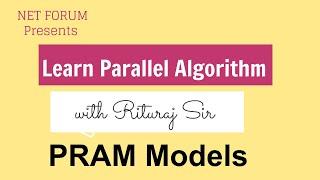 Parallel algorithm lecture 5 : PRAM Models
