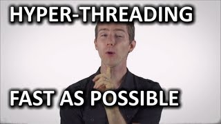 What is Hyper Threading Technology as Fast As Possible