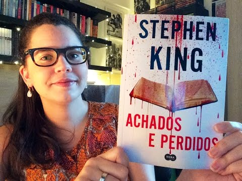 ACHADOS E PERDIDOS, de Stephen King | BOOK ADDICT