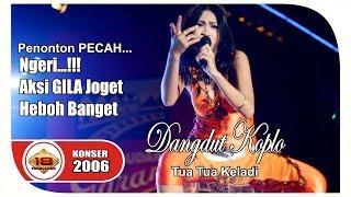 Rock Dangdut - Tua Tua Keladi   NGERII GOYANGANNYA ... (Live Konser Jawa Timur 11 Juni 2006)