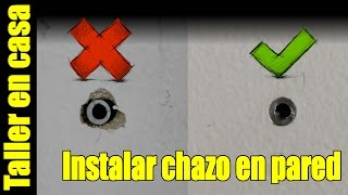 Como instalar un chazo en la pared usando un taladro