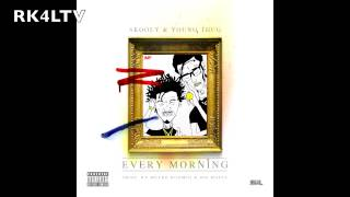 Skooly & Young Thug - Every Morning; Prod. Metro Boomin x Tm808