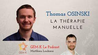 Interview / Débat n° 4 - Thomas Osinski nous parle de la thérapie manuelle et d'OMT France