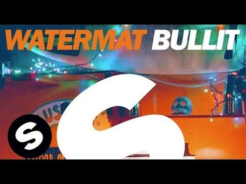 Watermät - Bullit (Original Mix)