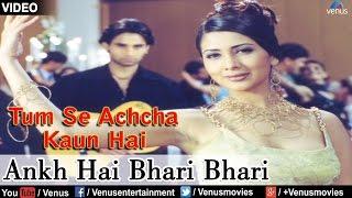 Ankh Hai Bhari Bhari : Tum Se Achcha Kaun Hai | Nakul