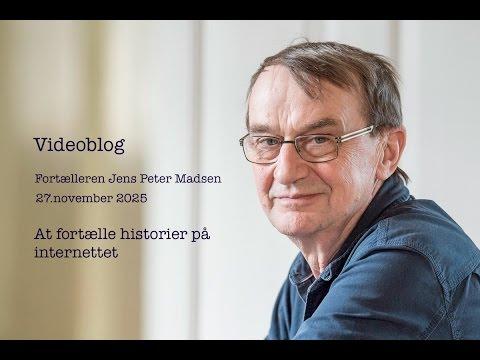 Storyteller Jens Peter Madsen Videoblog