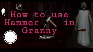 How to use Hammer in Granny   Granny game hammer use   Granny Game   SR GAMING ZONE