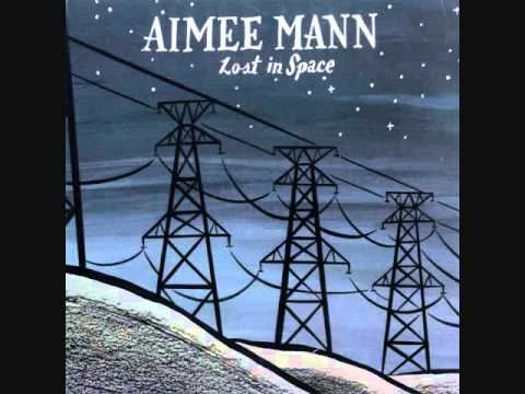 """Lost In Space"" By Aimee Mann"