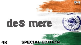 "Ajay Devgn's ""des Mere Special Edition Packed 4K"" Lifting Community Spirits"