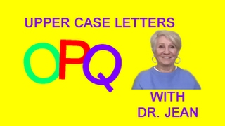 UPPER CASE Letters O through R with Dr. Jean