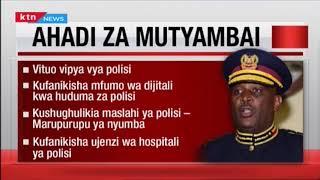 Ahadi za Inspekta mkuu wa Polisi mpya Hillary Mutyambai