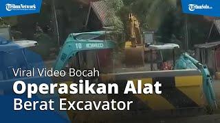 Viral Video Bocah Operasikan Alat Berat Excavator, Ternyata di Tanah Bumbu Kalimantan Selatan