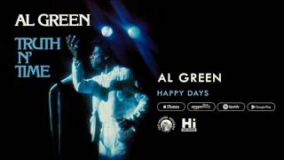 Al Green - Happy Days (Official Audio)