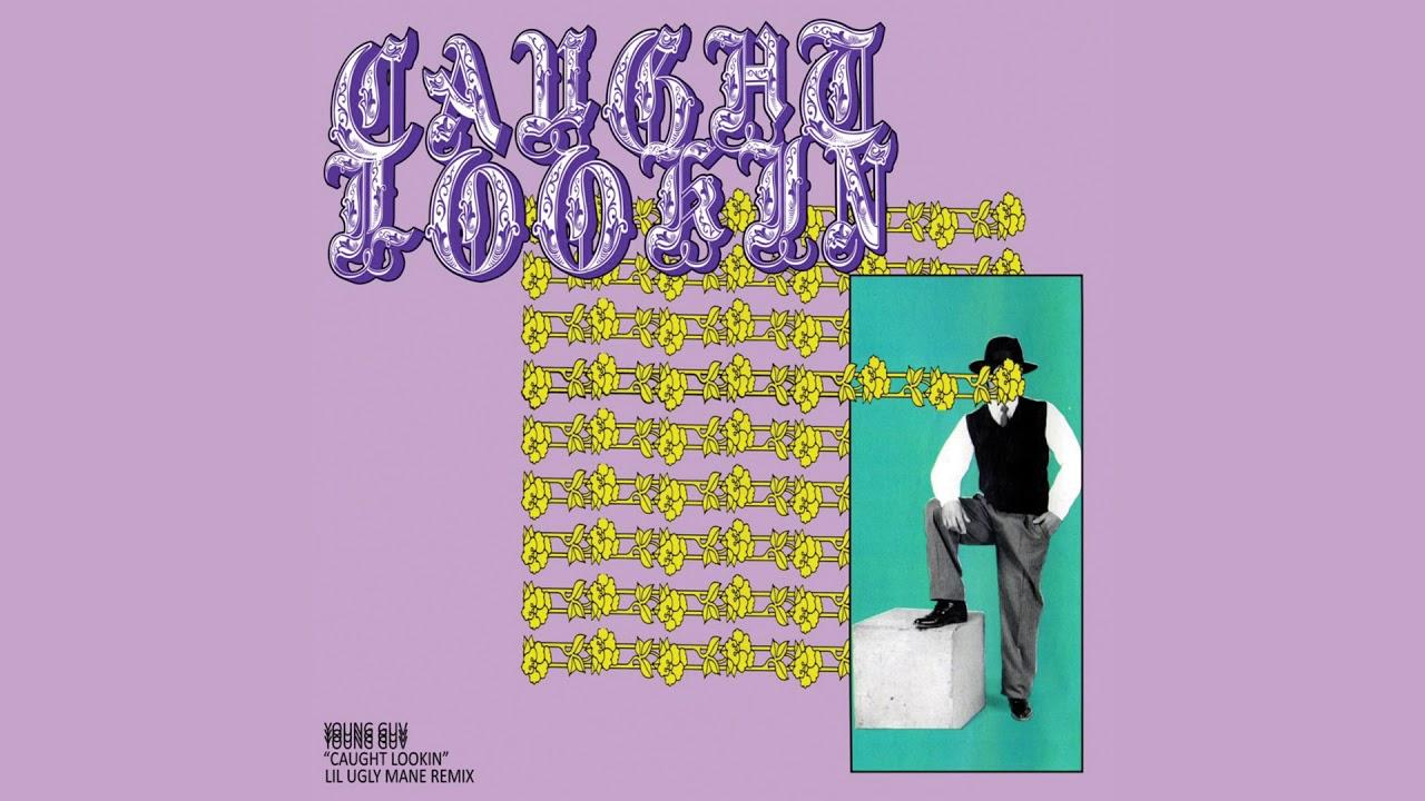 Caught Lookin (Lil Ugly Mane Remix) Lyrics