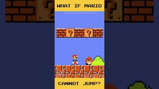 What if Mario can't jump? #shorts