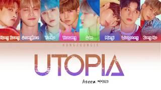 ATEEZ (에이티즈)- UTOPIA (Color Coded Lyrics Han/Rom/Eng)