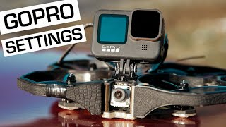 My GOPRO settings for CINEMATIC FPV